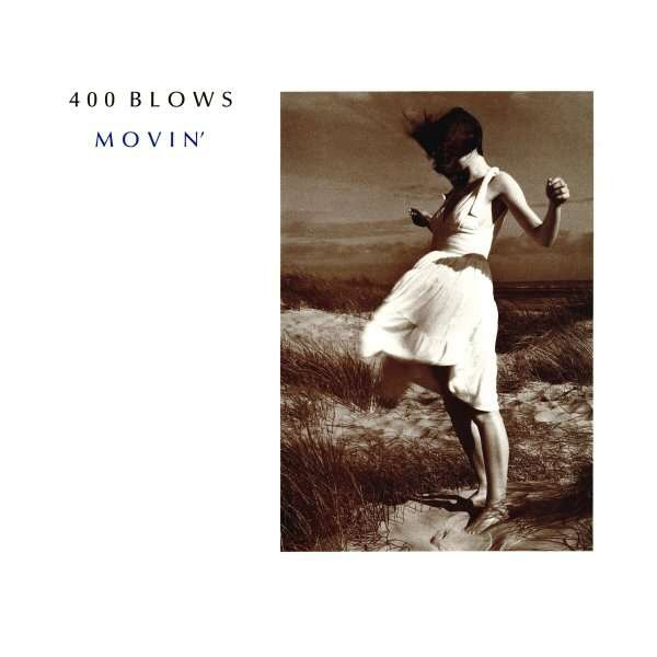 400 Blows Movin'