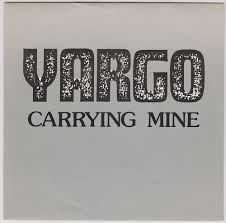 Yargo – Carrying Mine – 1986