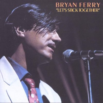 Bryan Ferry - Let's Stick Together - 1976